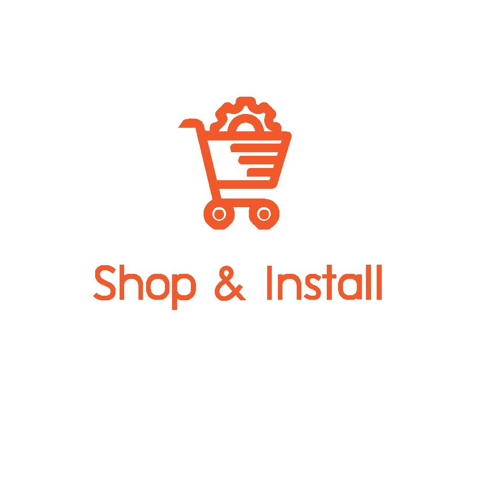 Shop & Install